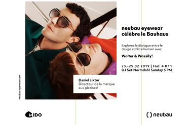 neubau eyewear au MIDO 2019 - Bauhaus rencontre Greenhouse