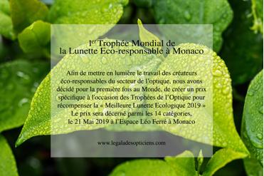 Tendance 2019 : 1ère mondiale les Trophées de l'Optique récompense à Monaco   «  Les Lunettes Ecologiques »