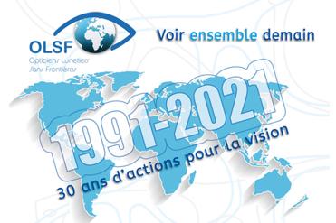 Opticiens Lunetiers Sans Frontières (OLSF) fête son 30ème anniversaire.